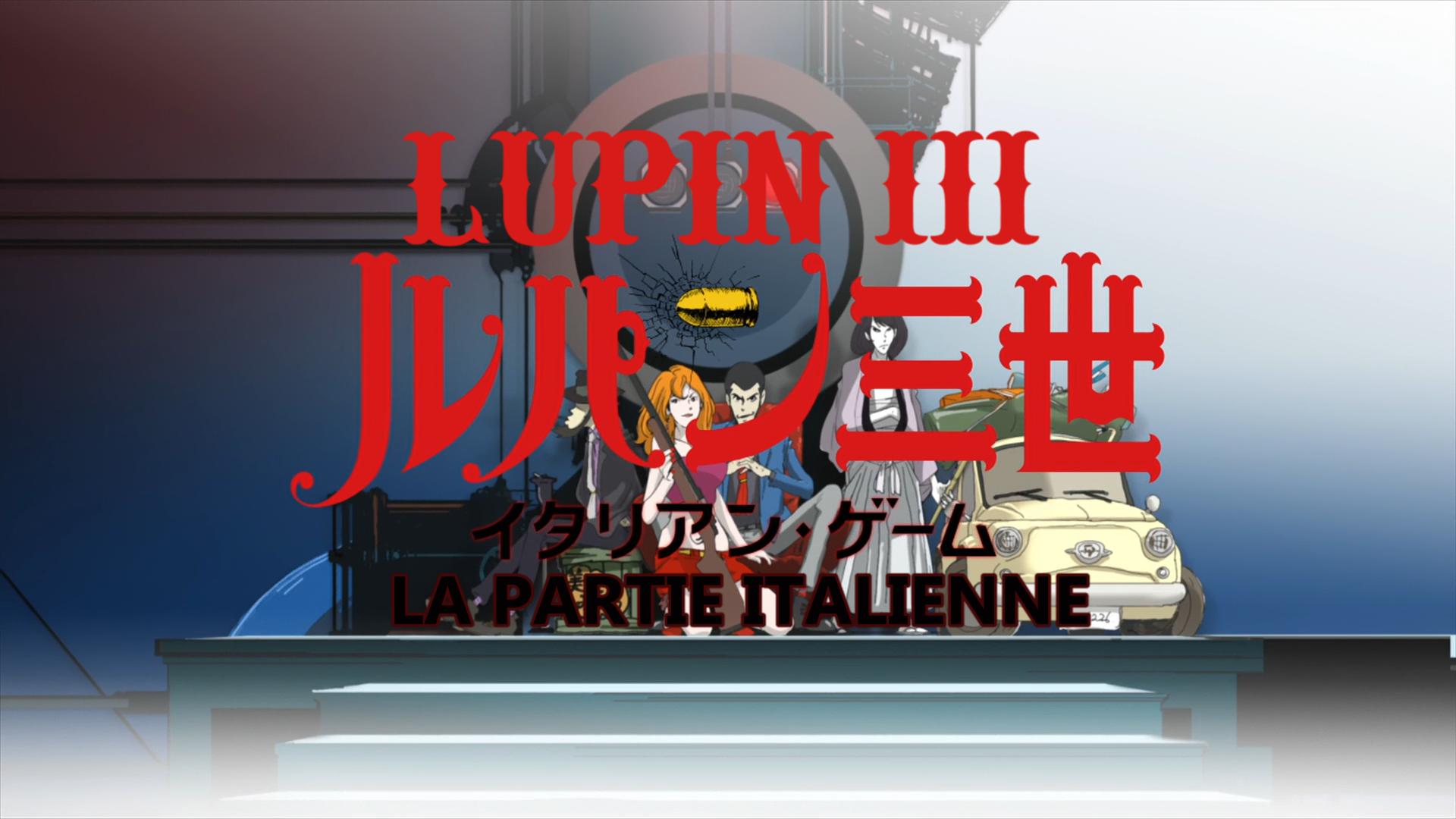 Lupin III TV-Special 25 (2016) La partie italienne - Italian Game VOSTFR